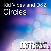 Kid Vibes, D&Z - Circles