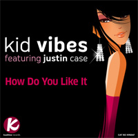 Kid Vibes - How Do You Like It