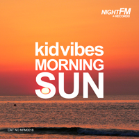 Kid Vibes - Morning Sun
