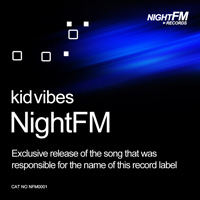 Kid Vibes - Night FM