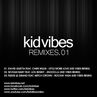 Kid Vibes - Remixes 01