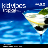 Kid Vibes - Tropical Vol.1