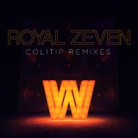 Royal Zaven - Colitip Remix