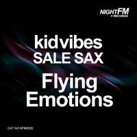 Kid Vibes, Sale Sax - Flying Emotions